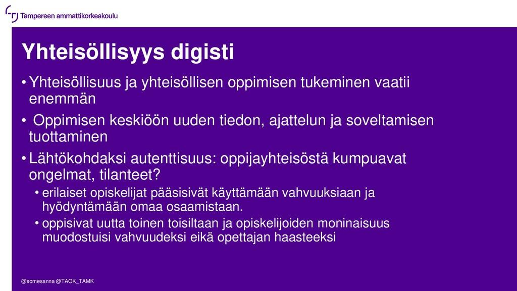 Yhteisöllisyys digisti • Yhteisöllisuus ja yhte...