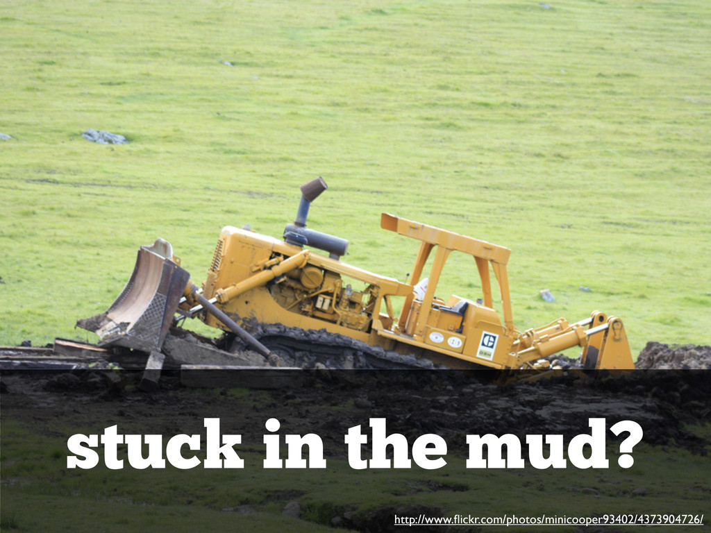 stuck in the mud? http://www.flickr.com/photos/m...