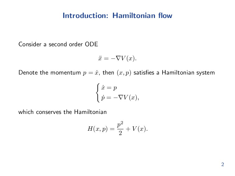 Introduction: Hamiltonian flow Consider a second...