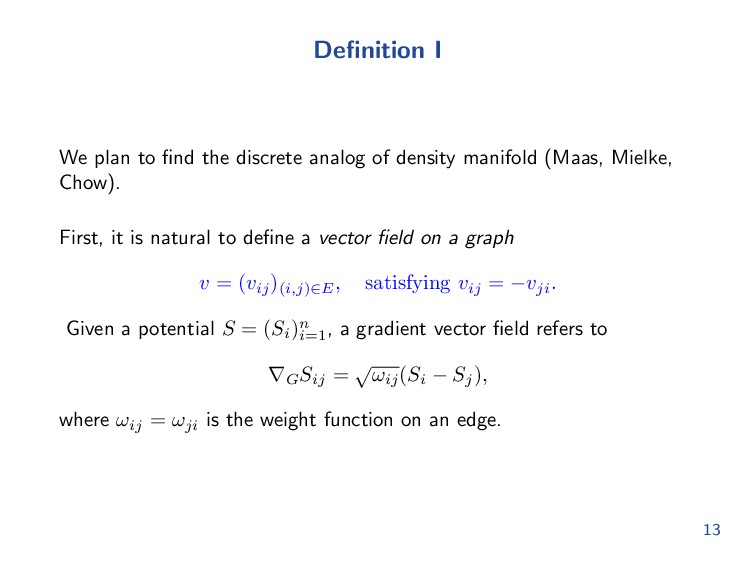 Definition I We plan to find the discrete analog ...