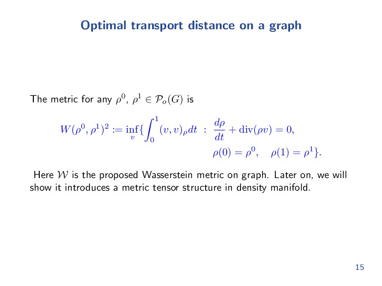 Optimal transport distance on a graph The metri...
