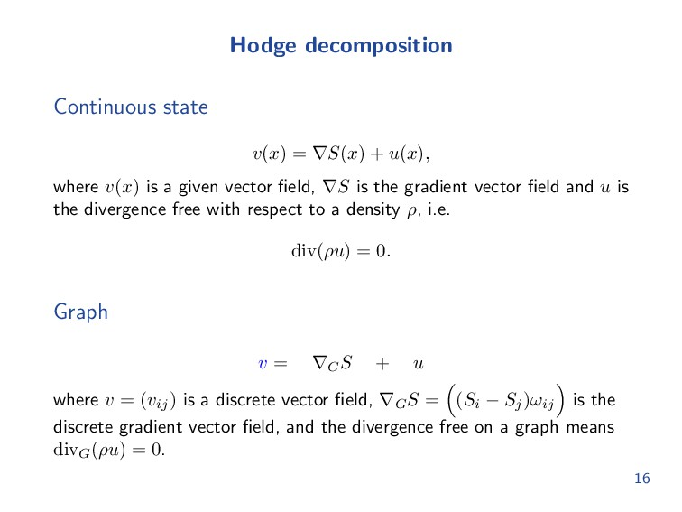 Hodge decomposition Continuous state v(x) = ∇S(...