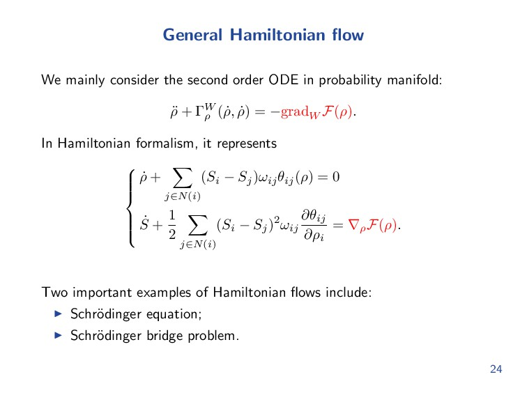 General Hamiltonian flow We mainly consider the ...