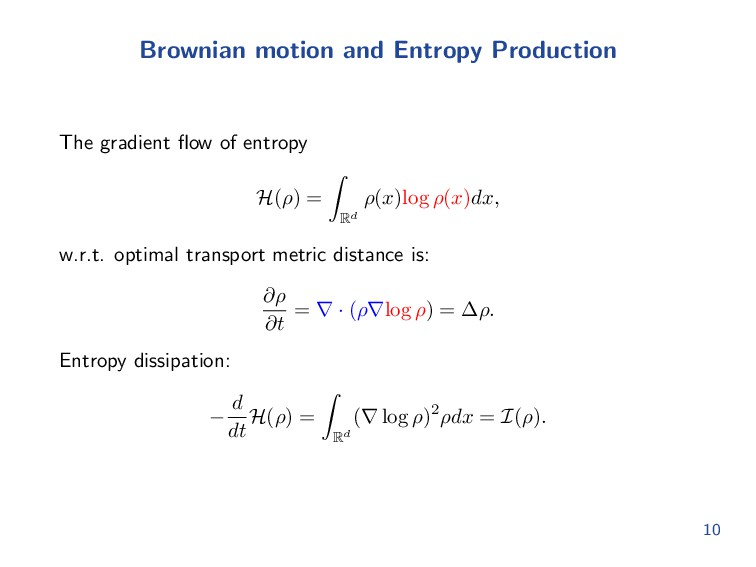 Brownian motion and Entropy Production The grad...