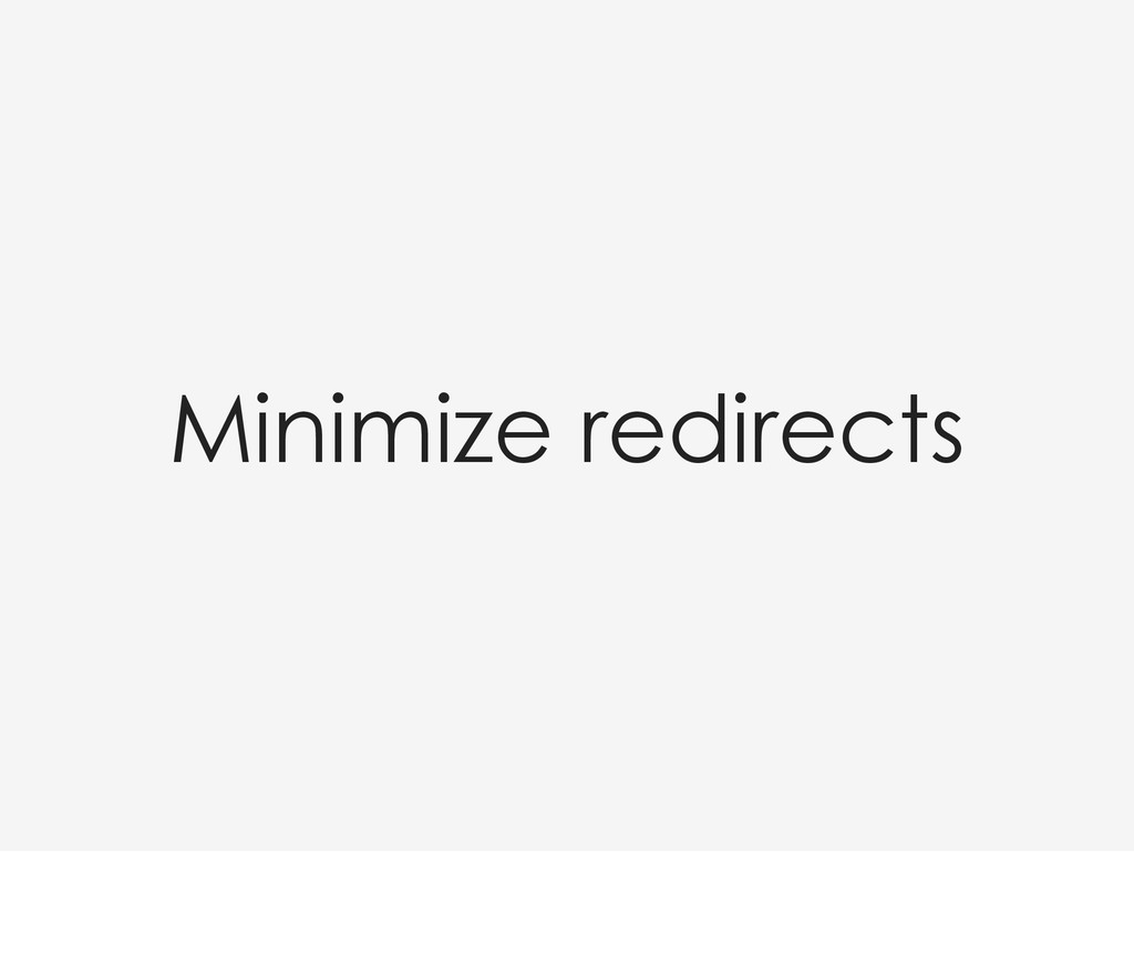 Minimize redirects