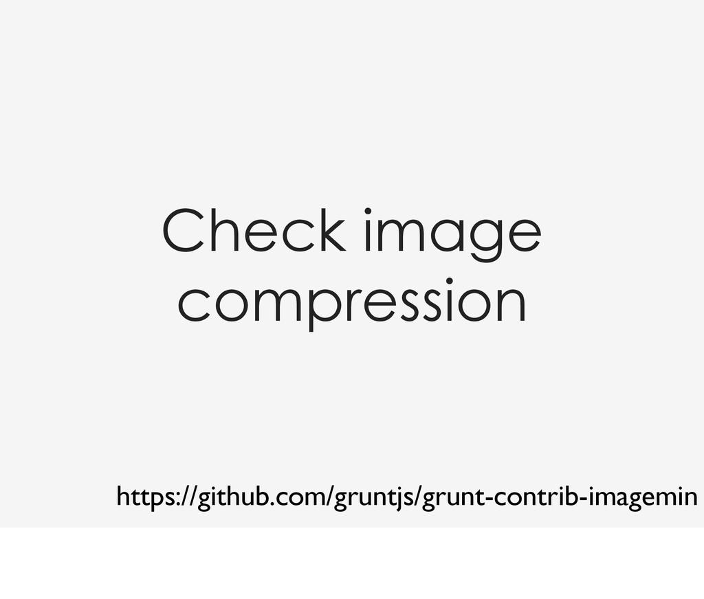 Check image compression https://github.com/grun...