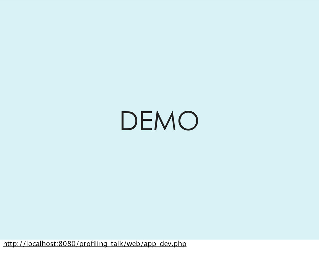 DEMO http://localhost:8080/profiling_talk/web/ap...