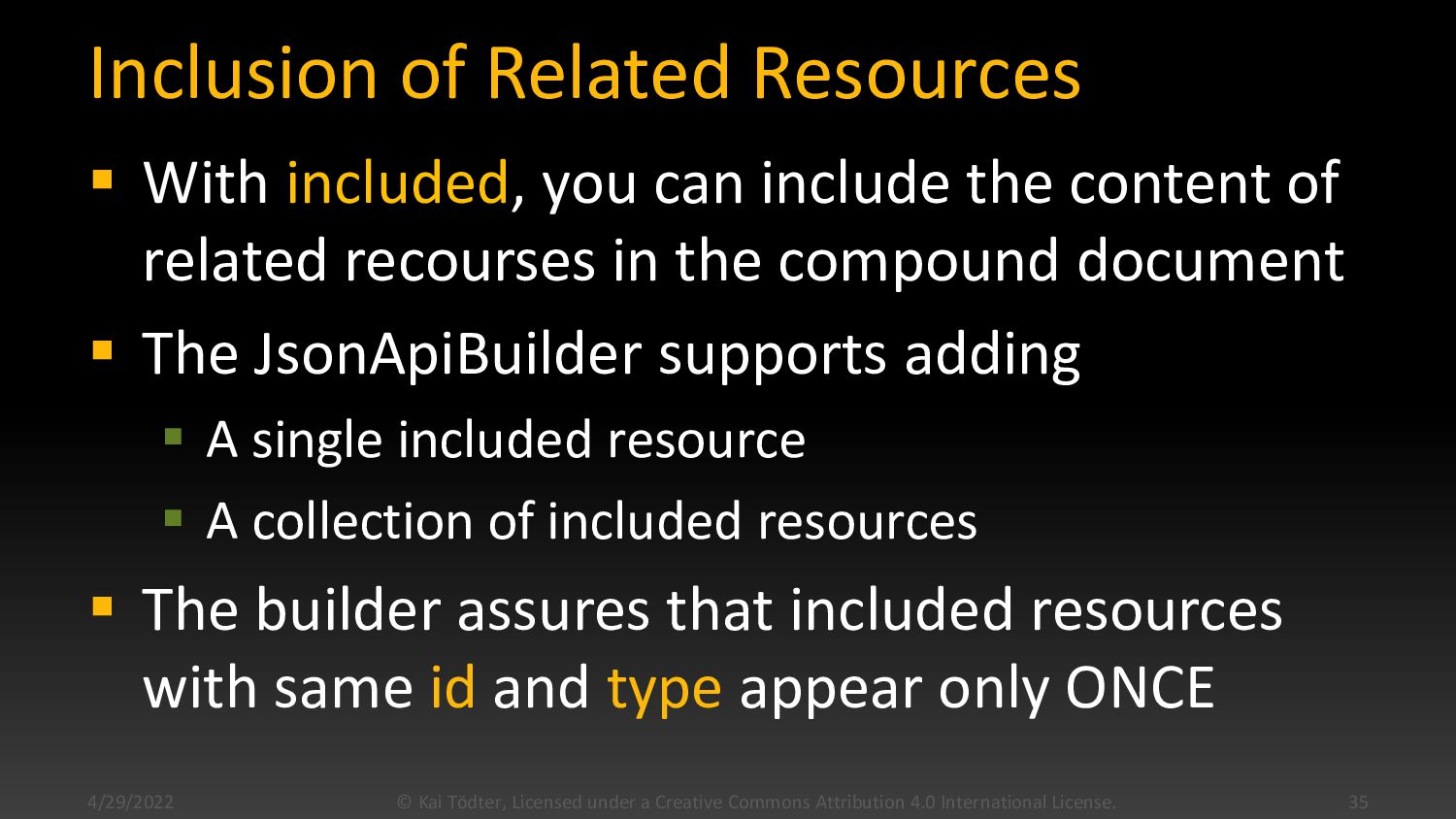 Inclusion of Related Resources  With included,...