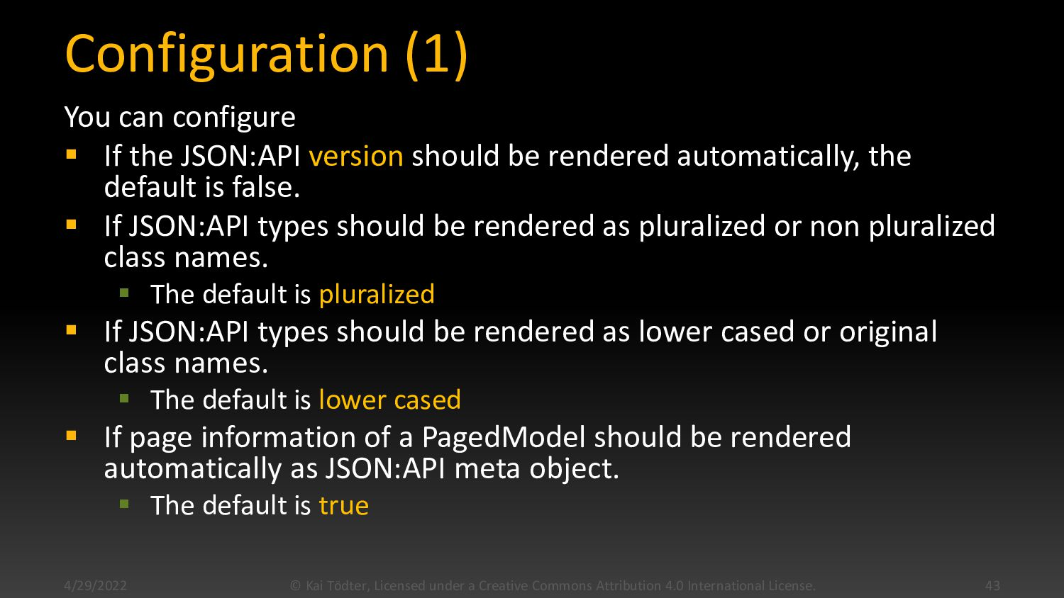 Configuration You can configure  If the JSON:A...