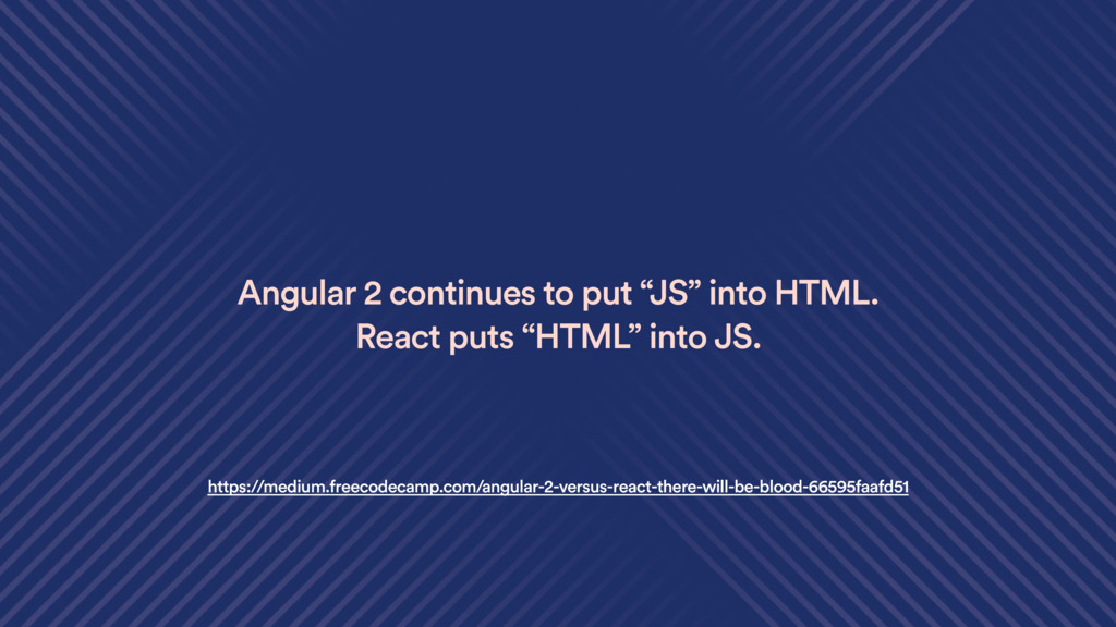 """Angular 2 continues to put """"JS"""" into HTML. Reac..."""