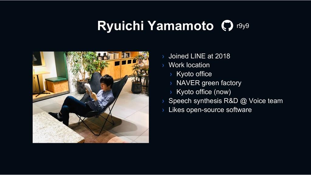 Ryuichi Yamamoto › Joined LINE at 2018 › Work l...