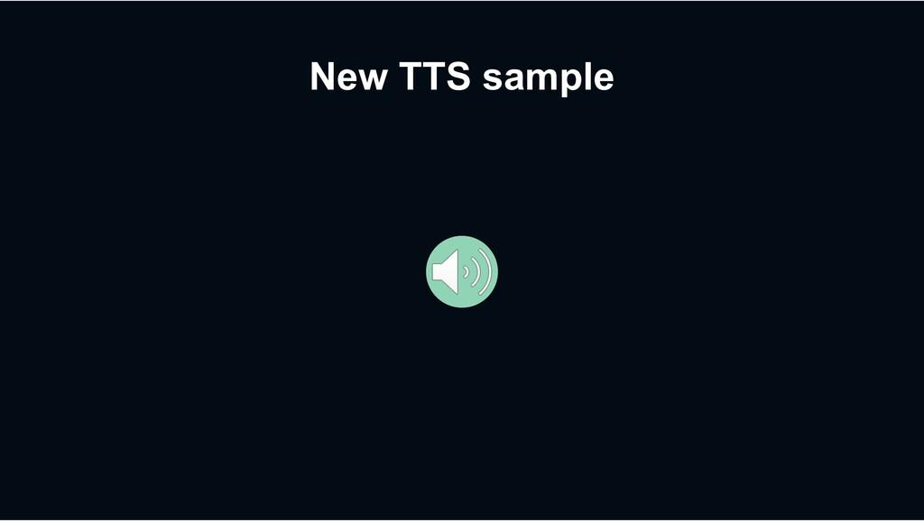 New TTS sample