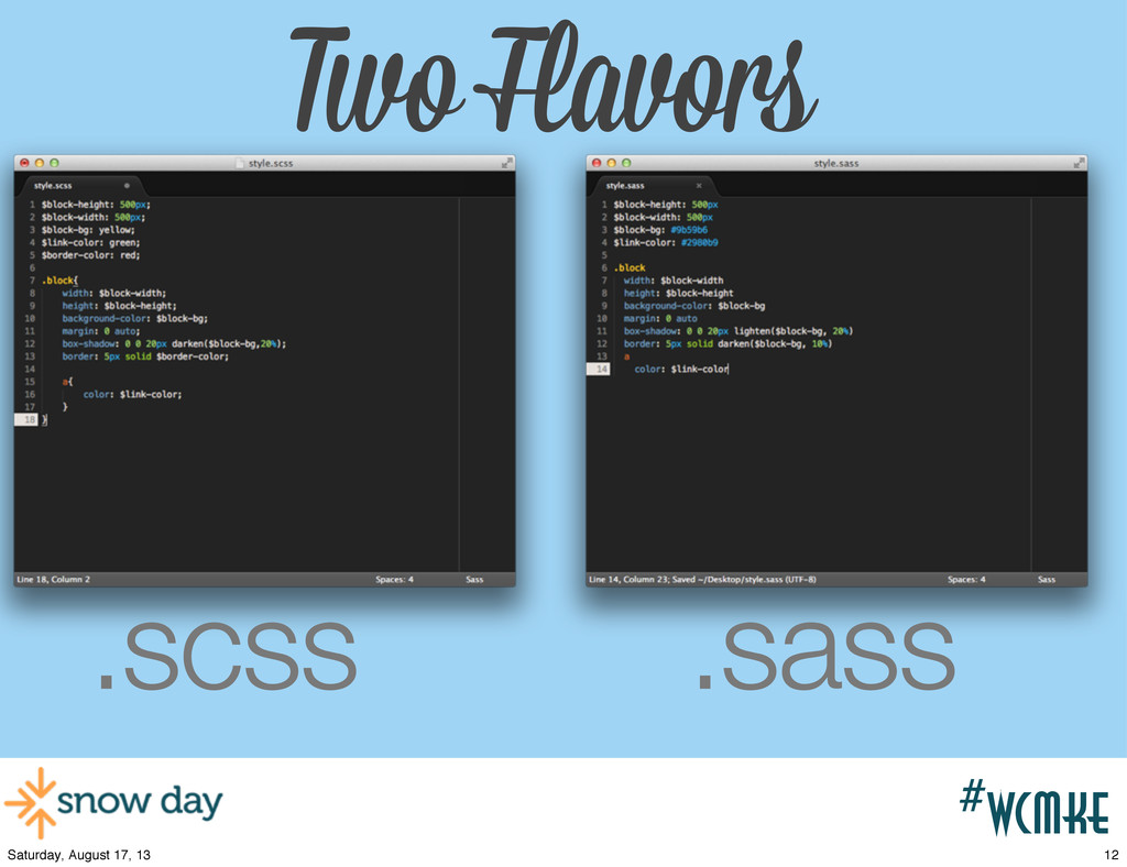 #wcpvd Two Flavors .scss .sass #wcmke 12 Saturd...