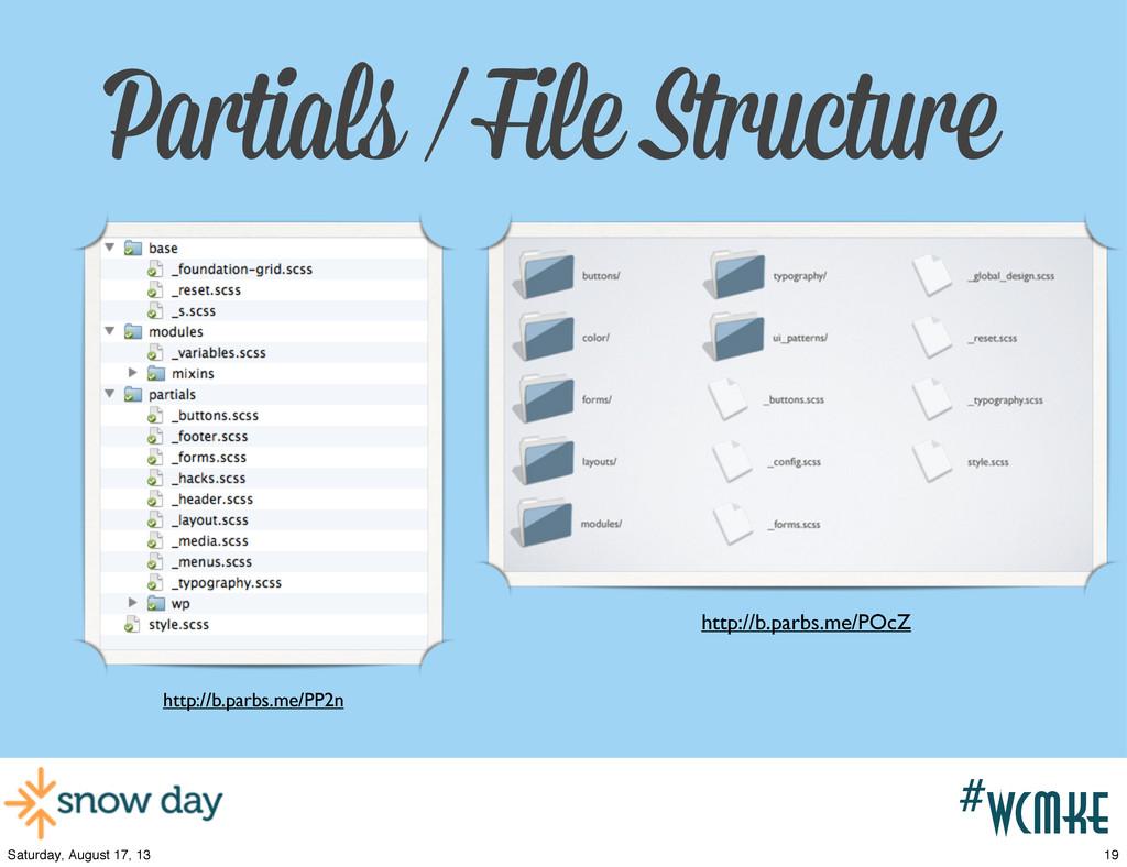 #wcpvd Partials / File Structure http://b.parbs...
