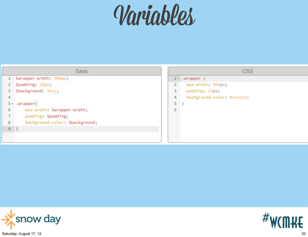 #wcpvd Variables #wcmke 20 Saturday, August 17,...
