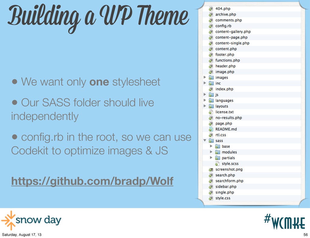 #wcpvd #wcmke Building a WP Theme • We want onl...