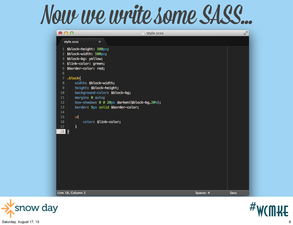 #wcpvd Now we write some SASS... #wcmke 8 Satur...