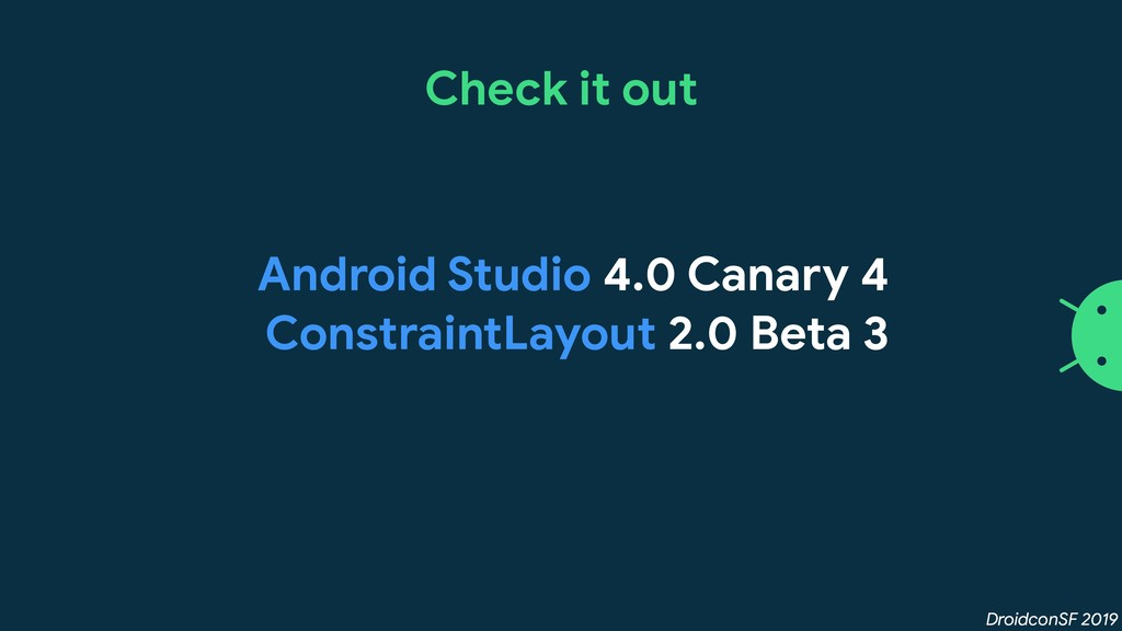 DroidconSF 2019 Check it out Android Studio 4.0...