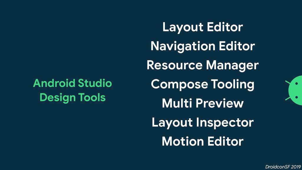 DroidconSF 2019 Layout Editor  Navigation Edito...