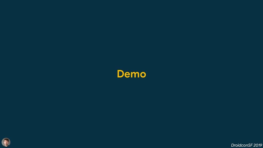 DroidconSF 2019 Demo