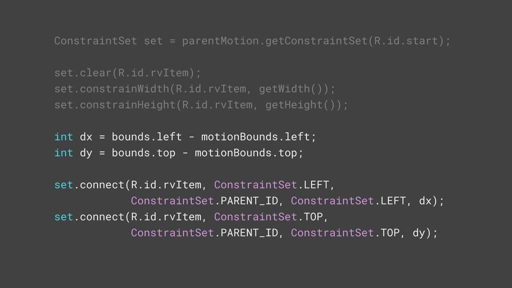 ConstraintSet set = parentMotion.getConstraintS...