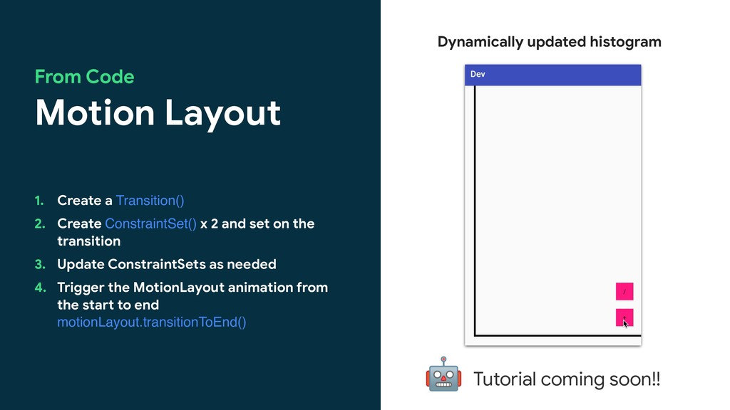 Motion Layout From Code 1. Create a Transition(...
