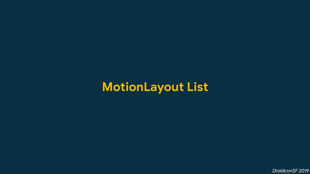 DroidconSF 2019 MotionLayout List