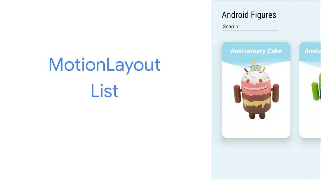 MotionLayout  List