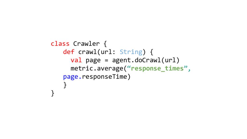 class Crawler { def crawl(url: String) { val pa...