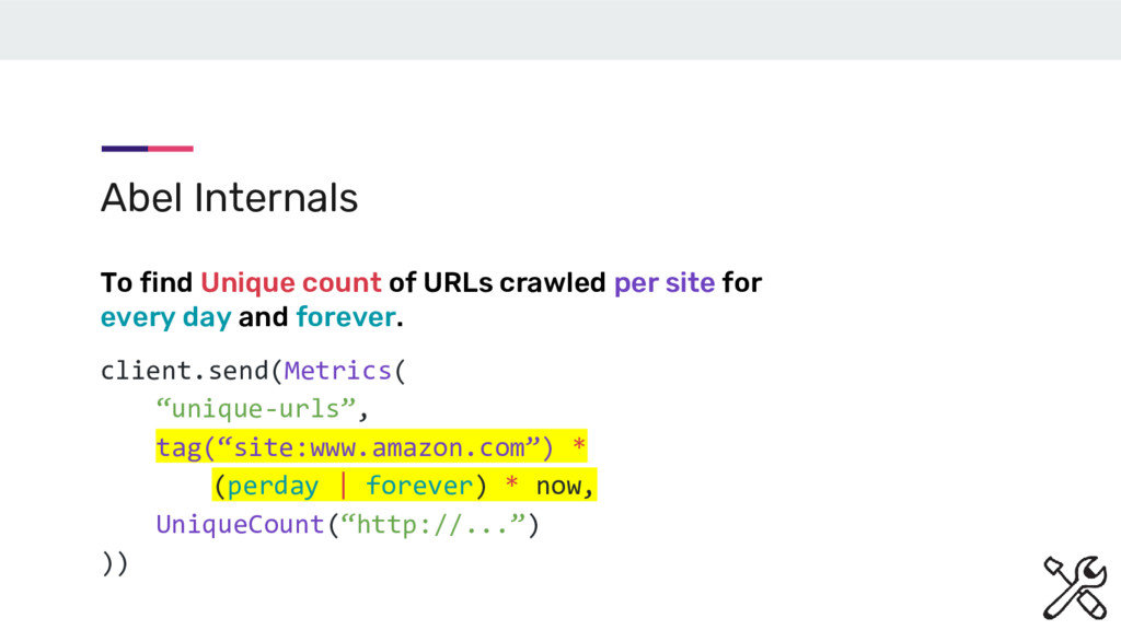 """client.send(Metrics( """"unique-urls"""", tag(""""site:w..."""