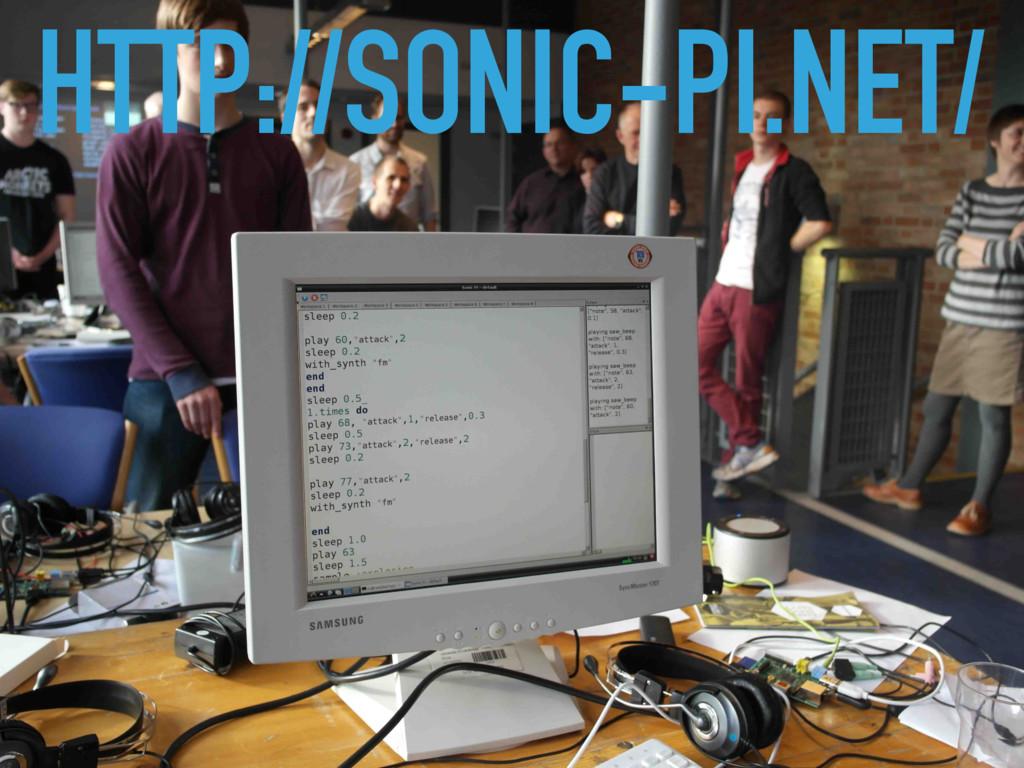 HTTP://SONIC-PI.NET/