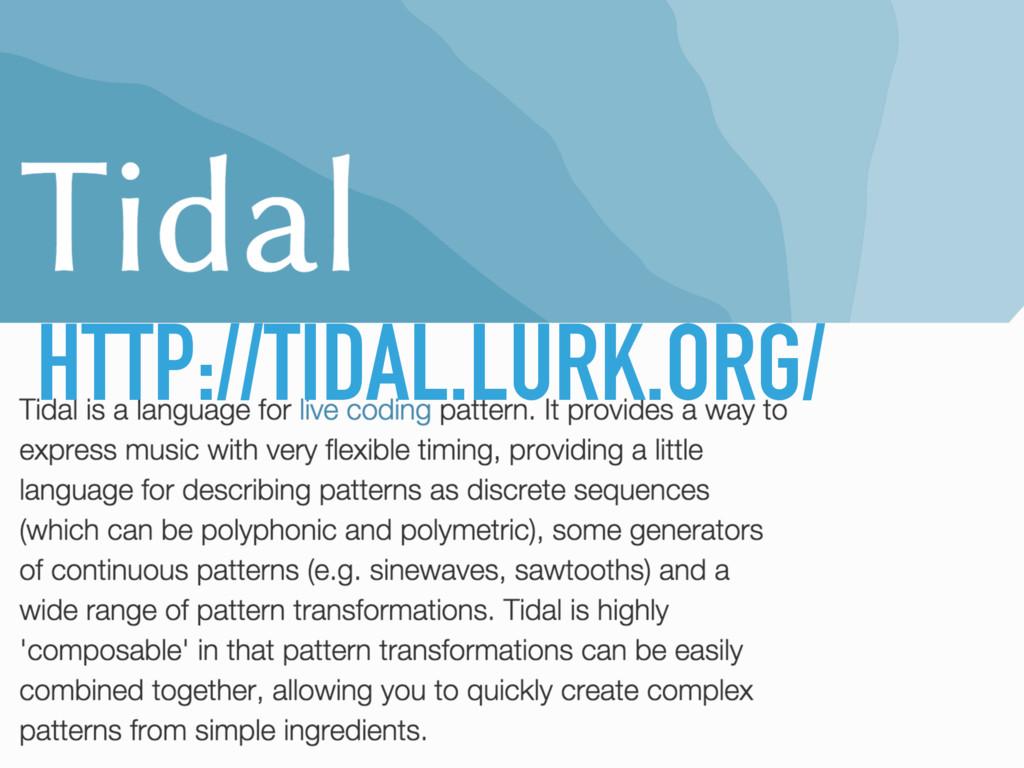 HTTP://TIDAL.LURK.ORG/