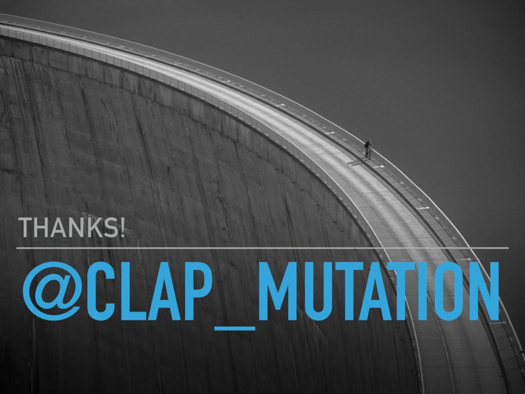 @CLAP_MUTATION THANKS!