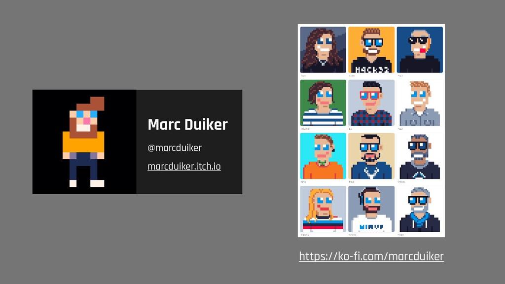 Marc Duiker @marcduiker marcduiker.itch.io http...