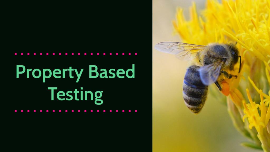 Property Based Testing