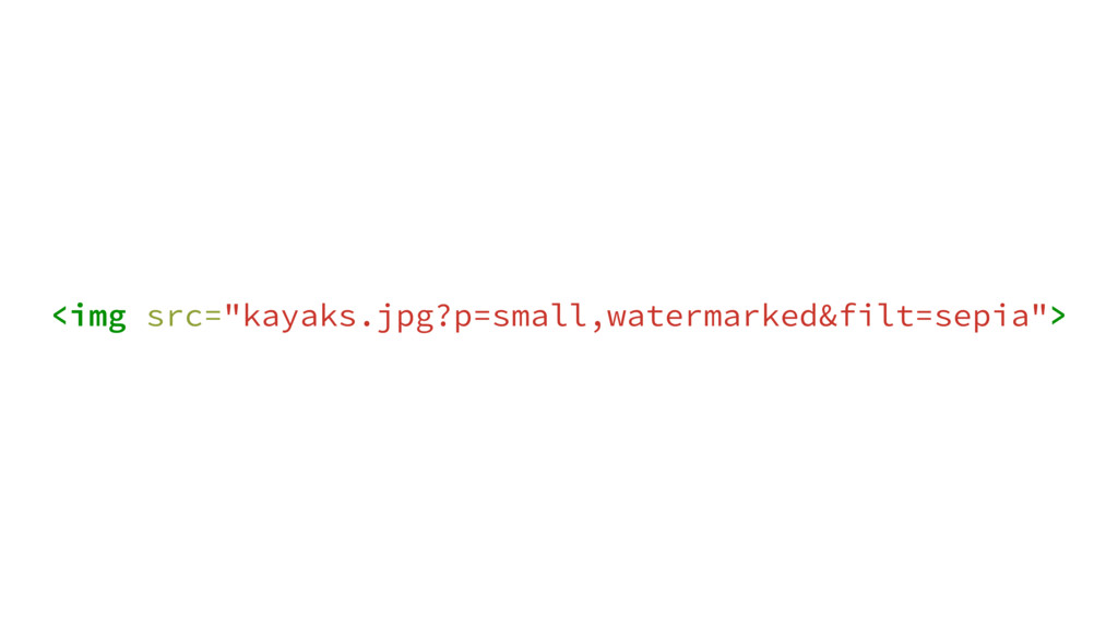 "<img src=""kayaks.jpg?p=small,watermarked&filt=s..."