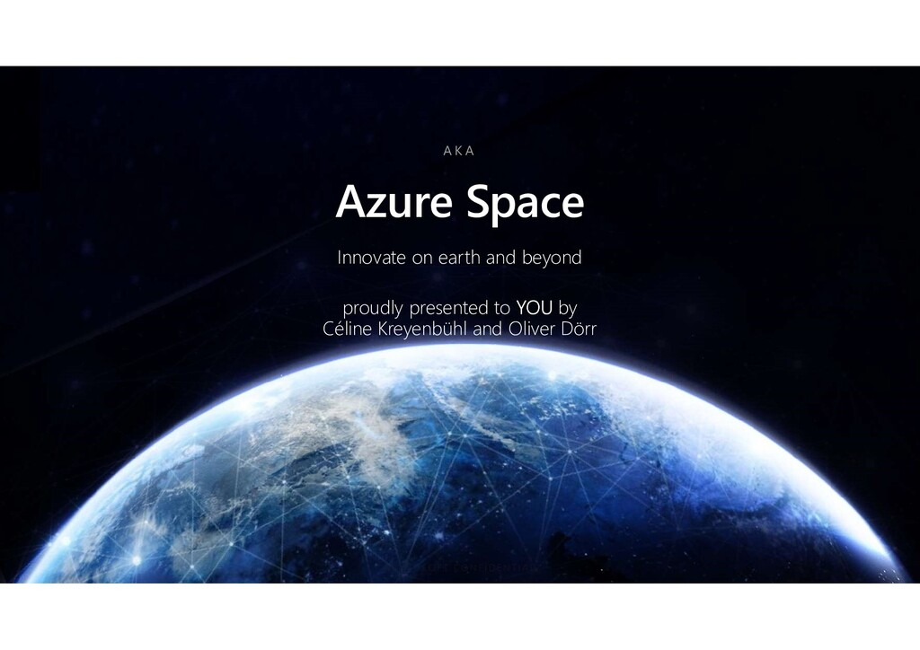 Azure Space Innovate on earth and beyond proudl...