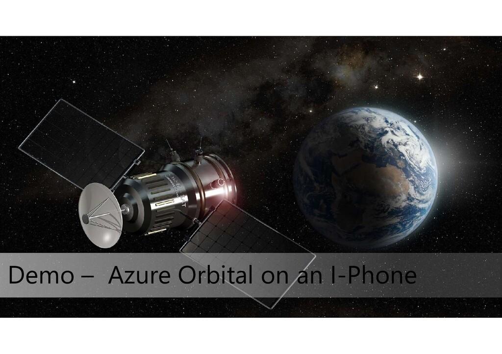 Demo – Azure Orbital on an I-Phone