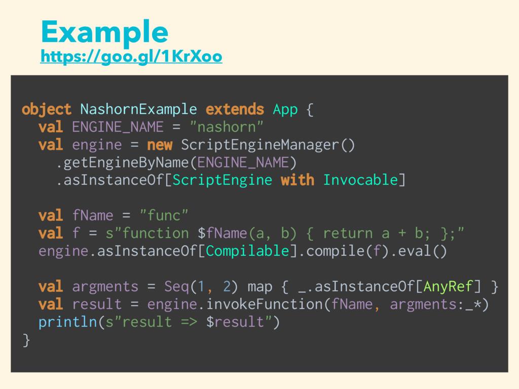 Example https://goo.gl/1KrXoo object NashornExa...