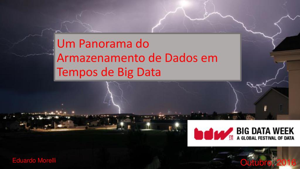 Um Panorama do Armazenamento de Dados em Tempos...