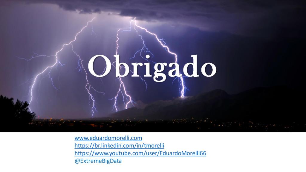 Obrigado www.eduardomorelli.com https://br.link...