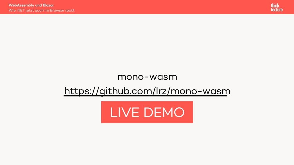 mono-wasm https://github.com/lrz/mono-wasm WebA...