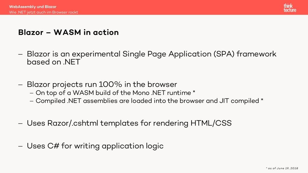 - Blazor is an experimental Single Page Applica...