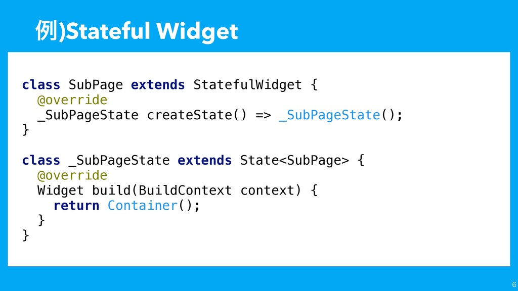 ྫ)Stateful Widget  class SubPage extends State...