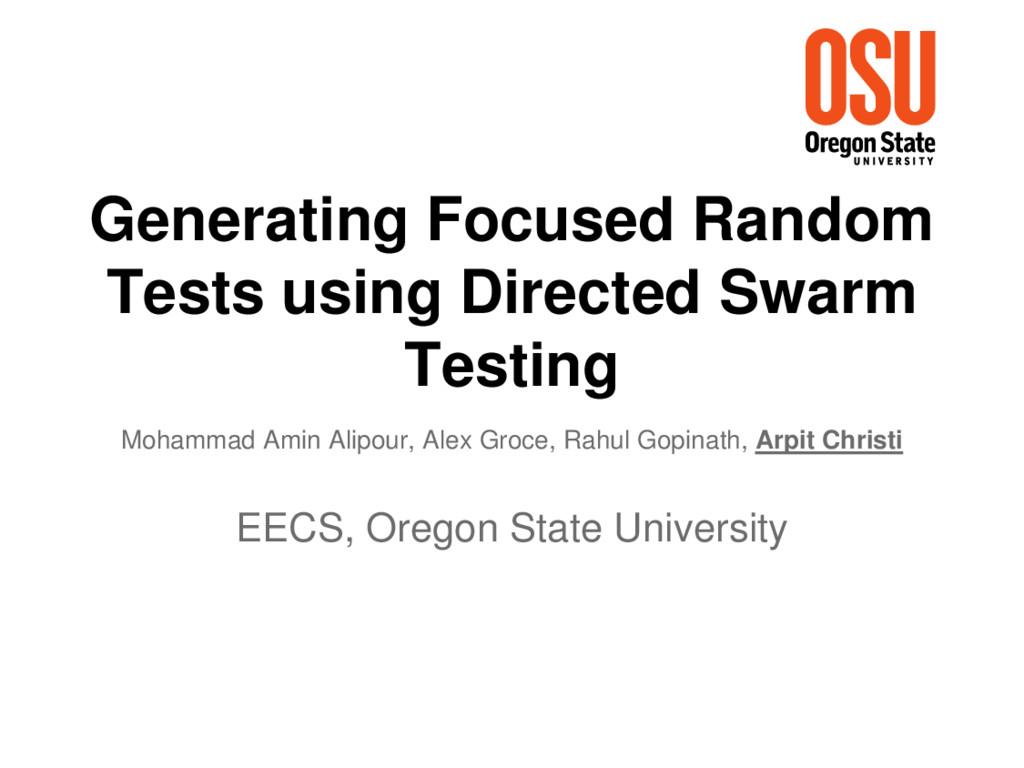 Generating Focused Random Tests using Directed ...