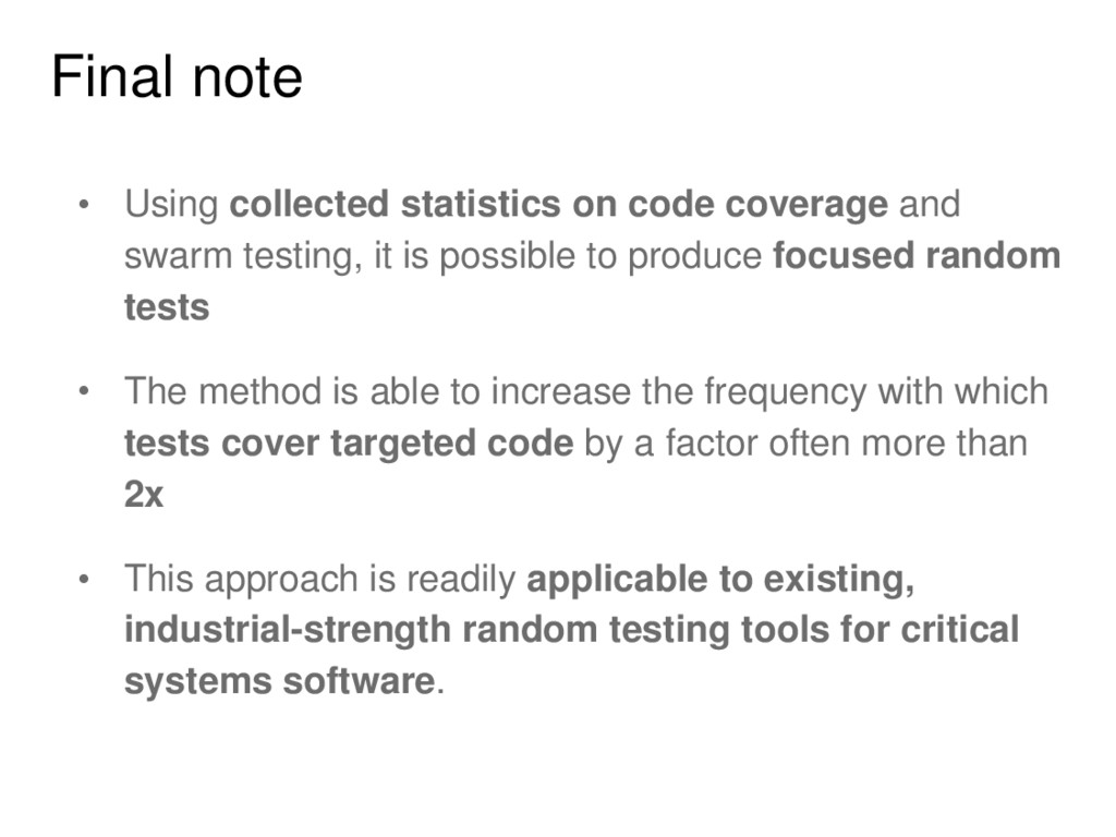 Final note • Using collected statistics on code...