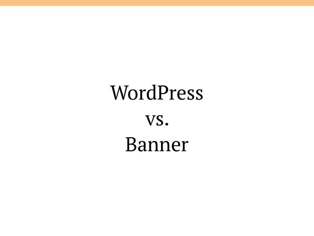 WordPress vs. Banner