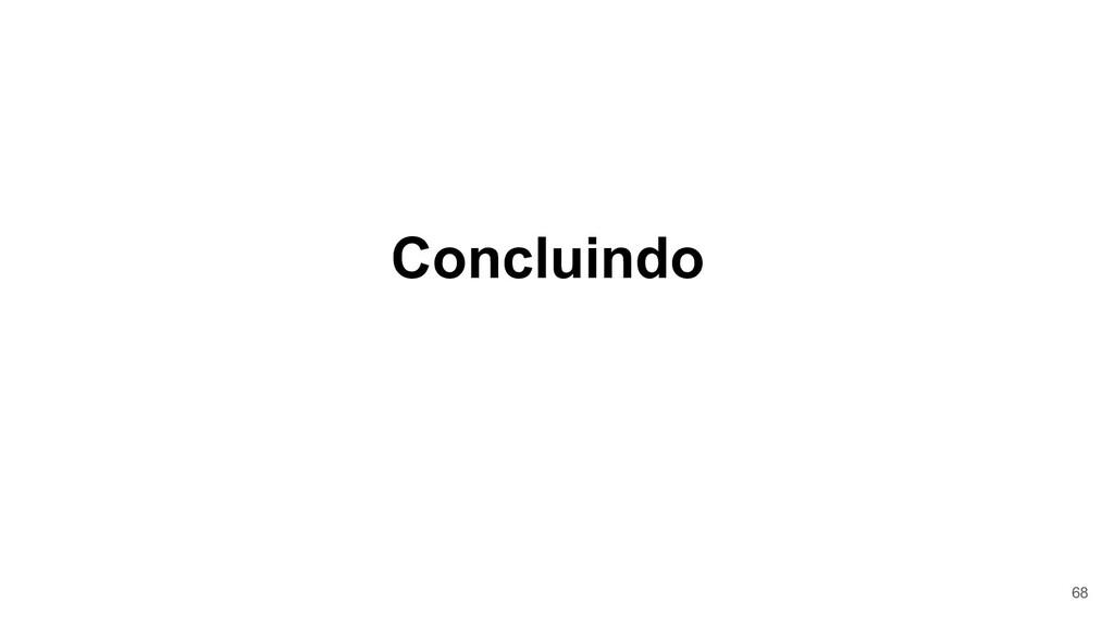 Concluindo 68