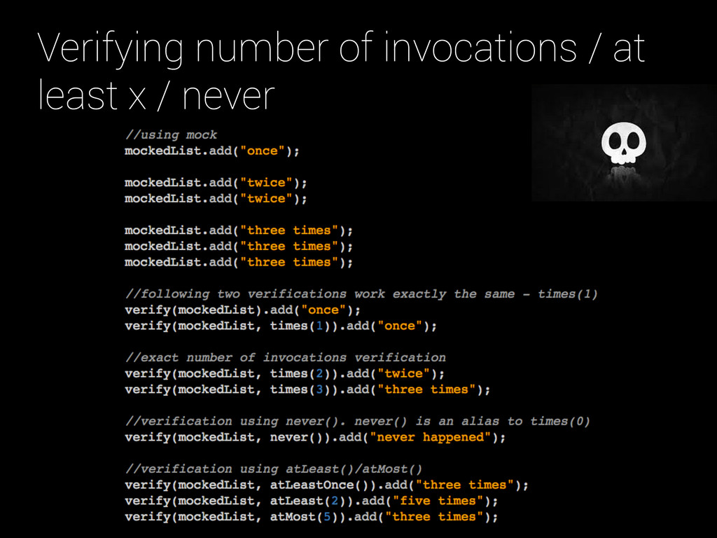 Verifying number of invocations / at least x / ...
