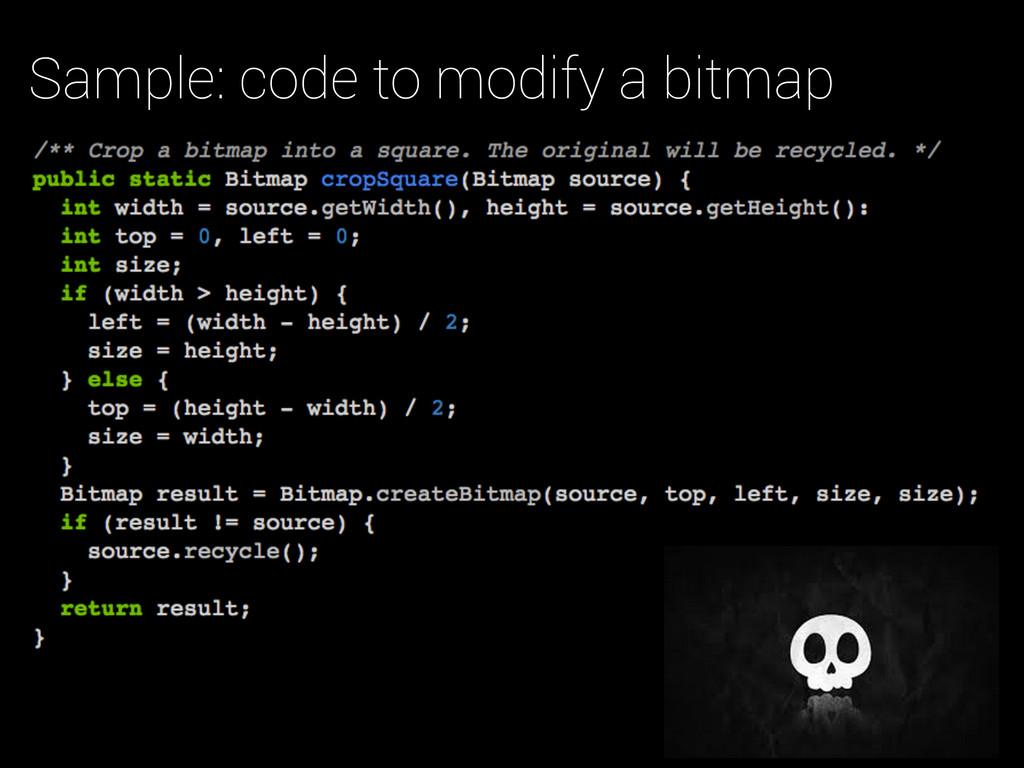 Sample: code to modify a bitmap